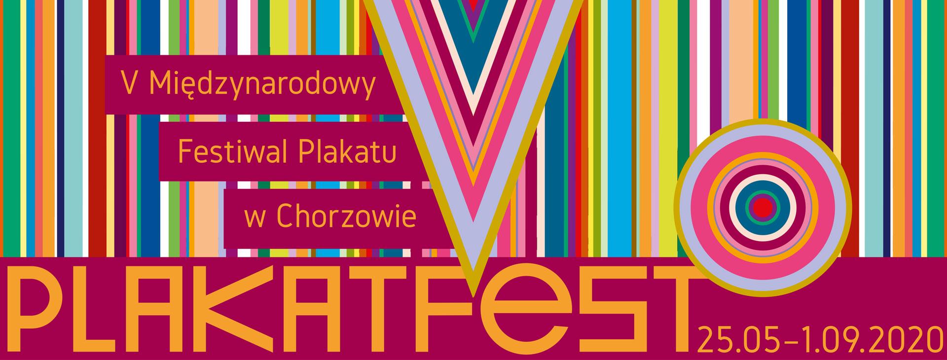 V Międzynarodowy Festiwal Plakatu w Chorzowie - PlakatFest 2020