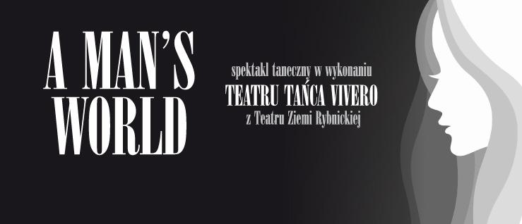 | A man's World