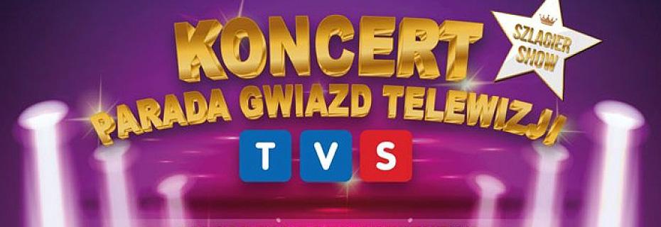 | Parada Gwiazd Telewizji TVS
